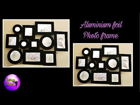 DIY Aluminum foil wall art/Handmade photo frame/Photo frame making at home /fashion pixies