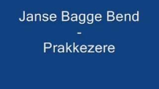 Janse Bagge Bend - Prakkezere