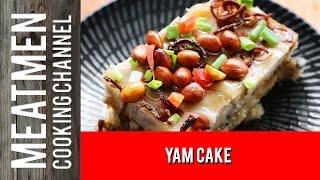 Yam Cake - 芋头糕