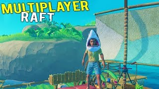 RAFT CITY GOES MULTIPLAYER! Finding Rare Resources and Other Rafts - Raft Gameplay 2018