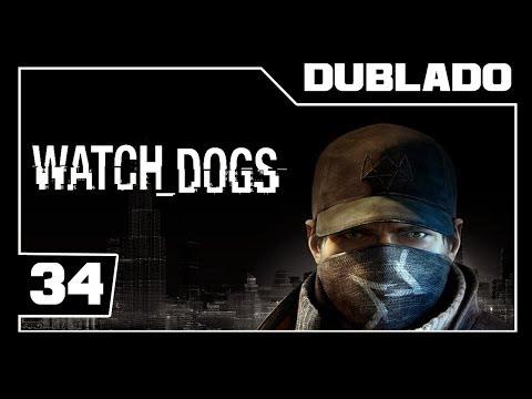 Watch Dogs - O Mestre Hacker DEFALT - Traição sem limites - Parte #34 - [Detonado - Dublado]