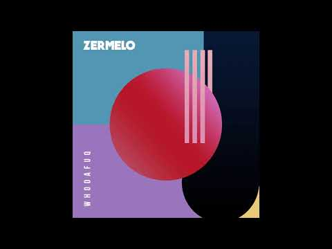 ZERMELO - Who Da Fuq (Original Mix) *Free Download*