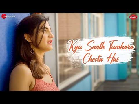 Sonu Kakkar - Kyu Saath Tumhara Choota Hai | Jeet Gannguli | Kumar Vishwas | Zee Music Originals