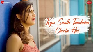 Kyu Saath Tumhara Choota Hai Song – Sonu Kakkar