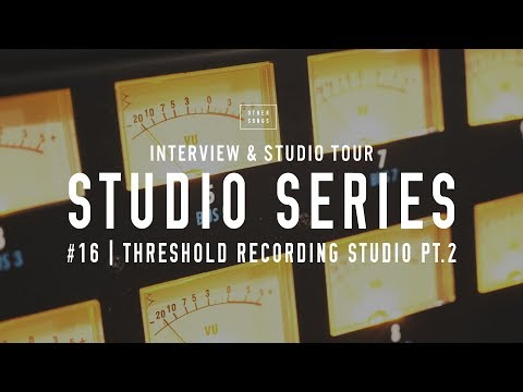 Studio Tour: Threshold Recording Studio Pt.2 - OtherSongsMusic.com