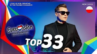 Eurovision 2021 • My Top 33 • NEW: Poland 🇵🇱 • The Ride ✨