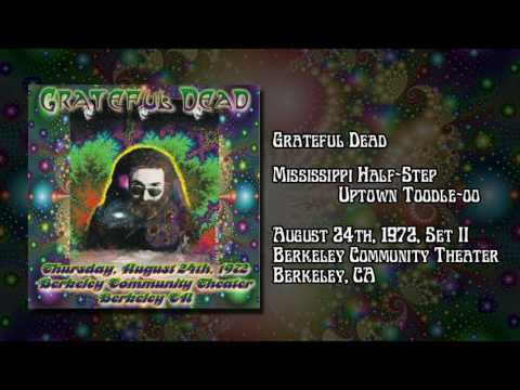Grateful Dead: August 24, 1972, Set Two - Berkeley Community Theater, Berkeley CA