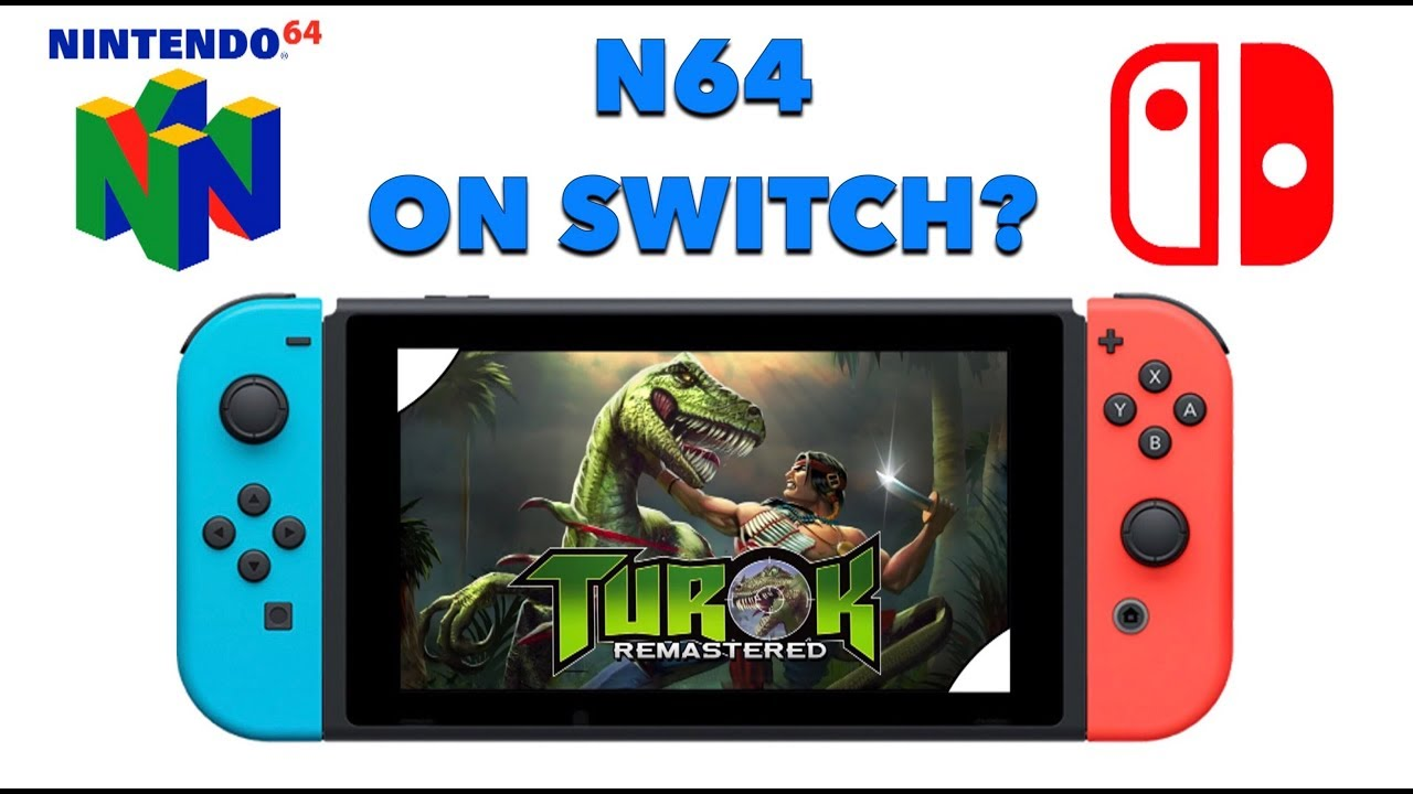 Turok Coming To The Nintendo Switch Are More N64 Games
