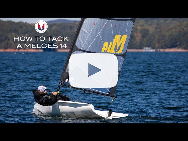 How to Tack a Melges 14