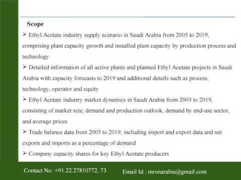 Ethyl Acetate Industry Outlook in Saudi Arabia to 2019