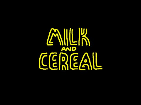 Milk And Cereal [Full Version] - Silly.tiff