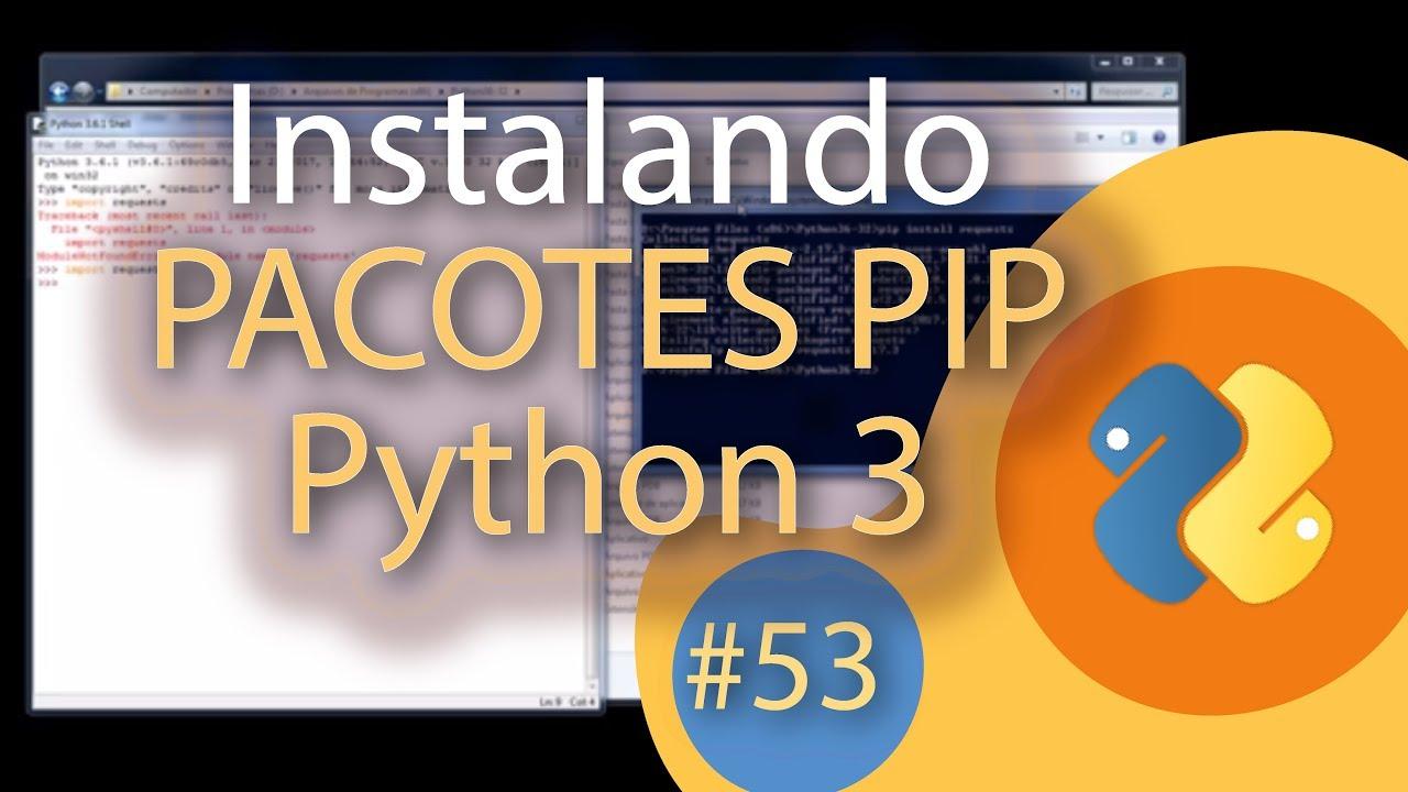 [#53] Aprenda a instalar pacotes Python via PIP