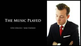 The Music Played - Daniel Fischer
