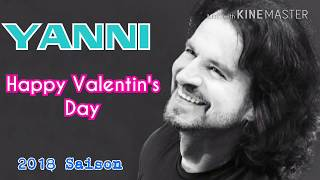 yanni happy valentines day saison 2018