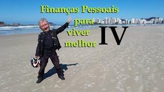 Finanças Pessoais para viver melhor - 4/4