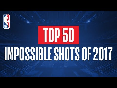 Top 50 Impossible Shots From 2017