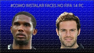 Como Inserir faces no Fifa 14 PC