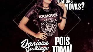 Danieze Santiago - Era Uma Vez. #Lançamento