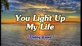 You Light Up My Life - Debby Boone (KARAOKE VERSION)