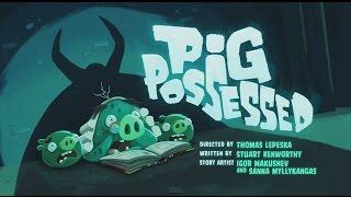 Angry Birds Toons S02E25 Pig Possessed (Cerdo Poseído)