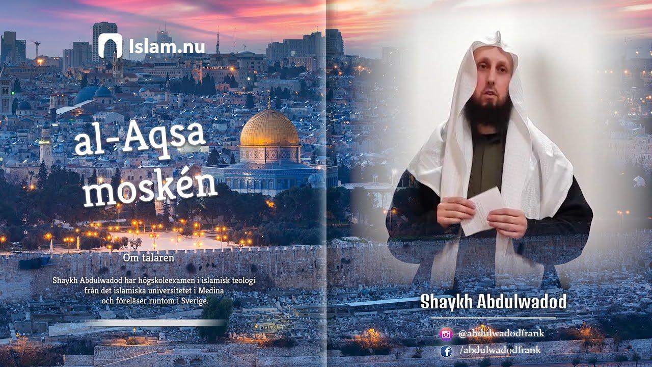al-Aqsa moskén   Shaykh Abdulwadod