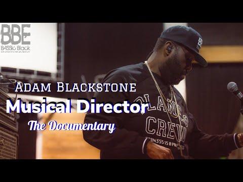 Adam Blackstone Musical Director The Documentary