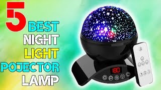 5 Best Night Light Projector Lamp | Best Product