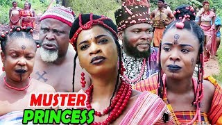 """New Hit Movie """"THE MUSTER PRINCESS"""" Season 1&2 - 2019 Latest Nollywood Epic Movie"""