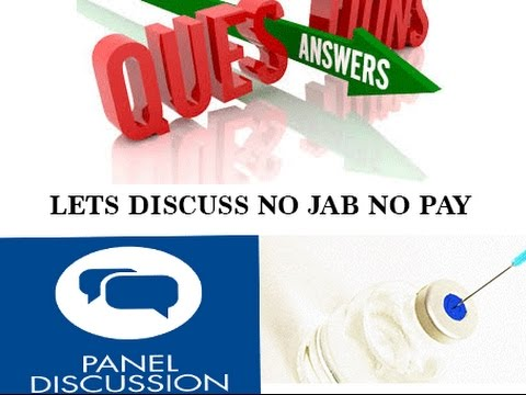 Questions & Answers: Forum on  No Jab No Pay No Play !