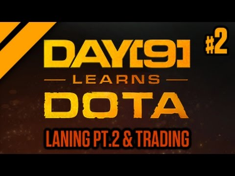 Day[9] Learns Dota - 2. Laning pt. 2 & Trading (Lesson w/ coach Purge)