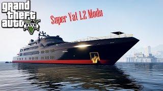 Gta V Single Player Modları #2 Super Yacht 1 2 Modu