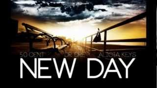 New Day 50 Cent ft Dr.Dre & Alicia Keys
