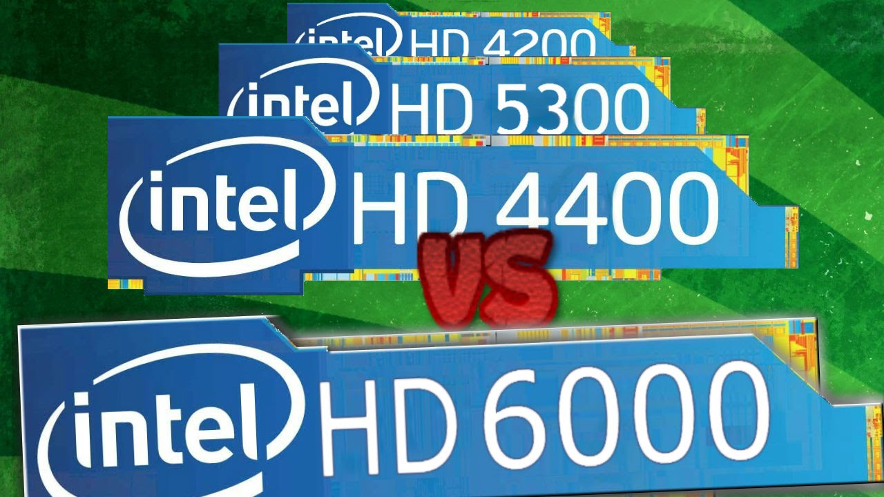 INTEL HD 6000 Vs INTEL HD 4400, 5300, 4200 Gaming NEXT GPU