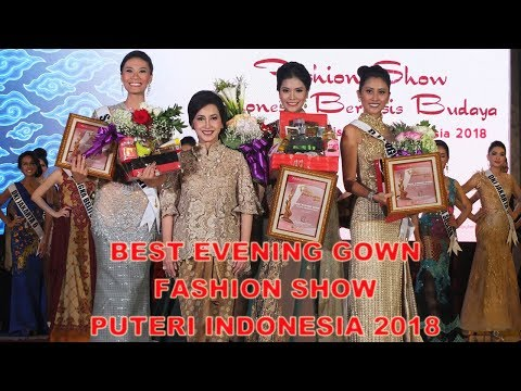 Puteri Indonesia 2018 ; Best Evening Gown Fashion Show