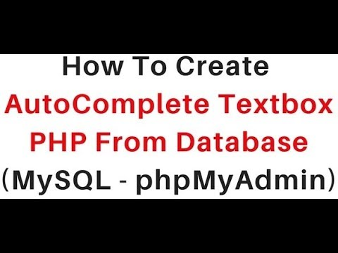 PHP | Autocomplete Textbox From MySQL (phpMyAdmin 4.5.1) Database