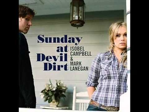 Isobel Campbell & Mark Lanegan - Back Burner