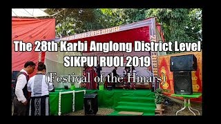 the-28th-karbi-anglong-district-level-sikpui-ruoi-2019-diphu