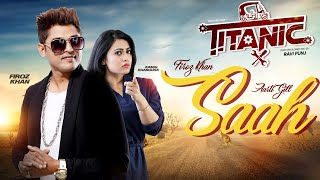 Saahan Vich Feroz Khan Free MP3 Song Download 320 Kbps