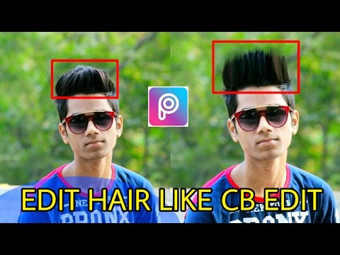 Edit Hair Like Cb Edit In Picsart Picsart Editing Tutorial In
