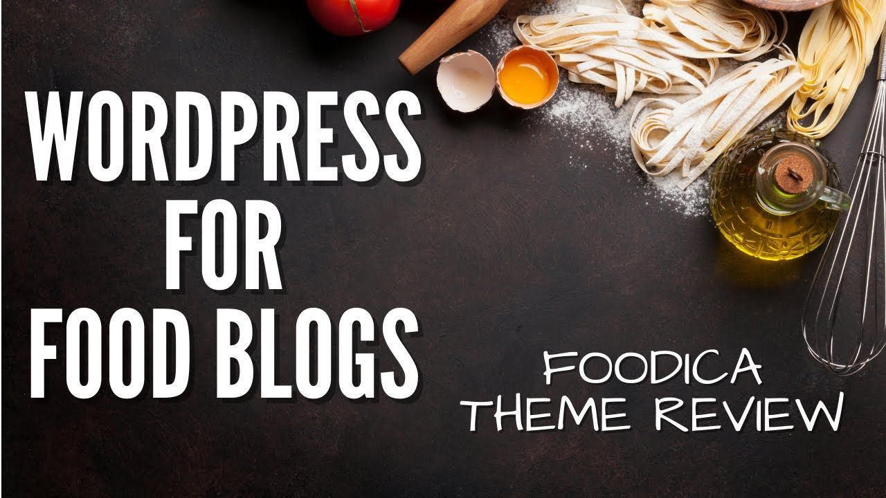 Best WordPress theme for food blogs? Foodica theme review.