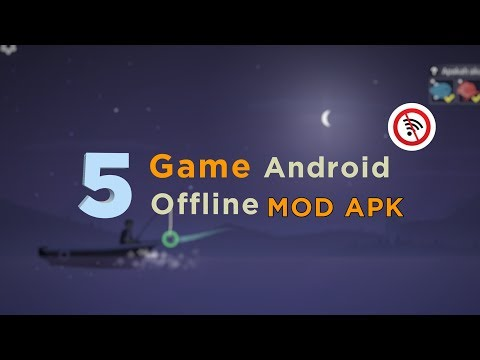 5 Game Android Offline MOD Apk +LINK DOWNLOAD