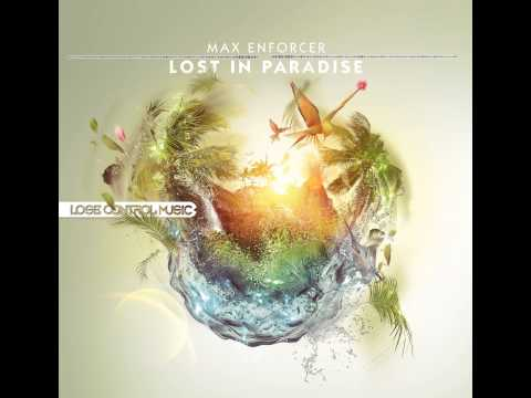 Max Enforcer - Lost in paradise [FLAC] (HQ + HD)