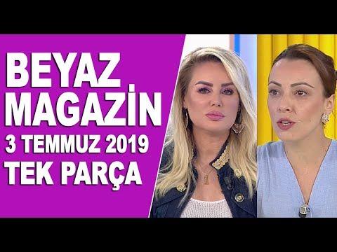 Beyaz Magazin 3 Temmuz 2019