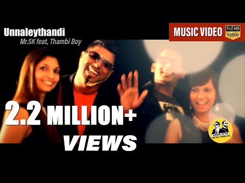 Unnaleythandi - Mr.5k feat Thambee Boy