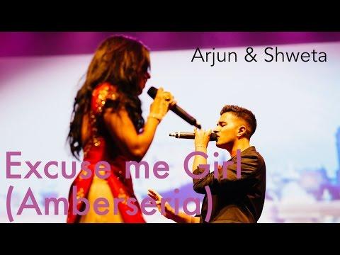 Arjun & Shweta Subram  EXCUSE ME GIRL - AMBARSARIYA