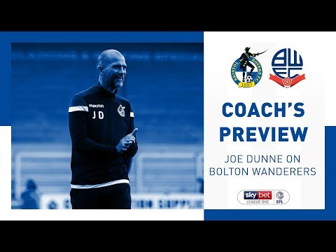 Match Preview - Joe Dunne - Bolton Wanderers