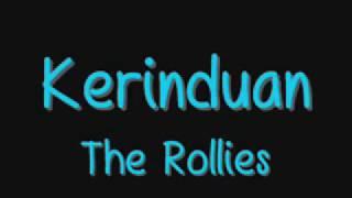 The Rollies ♥  Kerinduan
