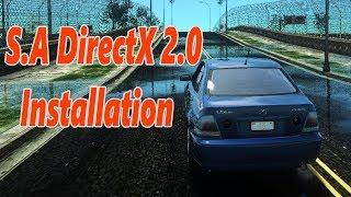 GTA SA DirectX v2.0 Mod Installation - San Andreas 2018
