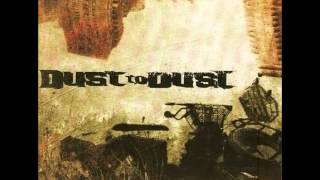 Watch Dust To Dust No Surprise video