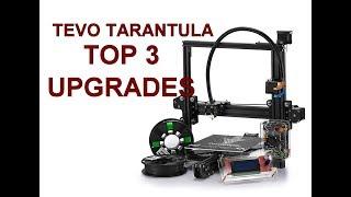 TEVO TARANTULA - TOP 3 upgrades